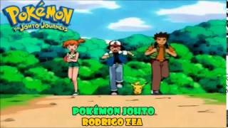 Pokémon Johto (Pokémon opening 3) version full latina by Rodrigo Zea