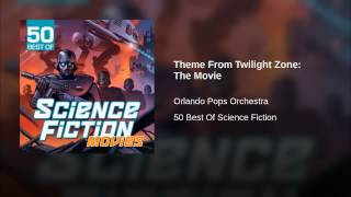 Theme From Twilight Zone: The Movie