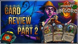 Hearthstone :Card Review/Impressions Part 2(13 cards) Journey to Un