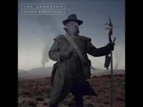 Ian Anderson Homo Erraticus Album (2014)