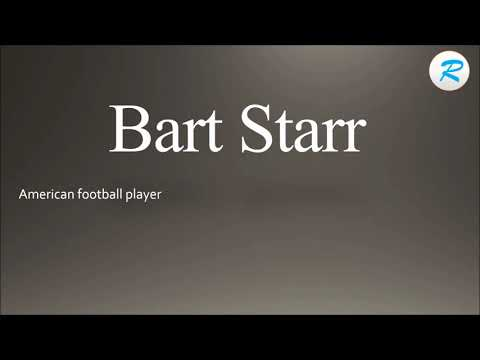 How to pronounce Bart Starr | Bart Starr Pronunciation | Pronunciation of Bart Starr