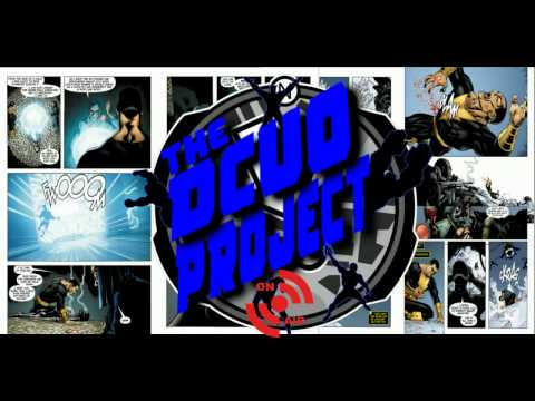 "The DCUO Project Podcast Episode 14 ""The Hell with Gotham City"""