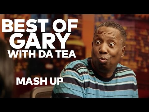 Best of Gary With Da Tea | Rickey Smiley For Real