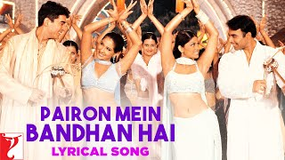 Gambar cover Lyrical: Pairon Mein Bandhan Hai Full Song with Lyrics | Mohabbatein | Shah Rukh Khan | Anand Bakshi