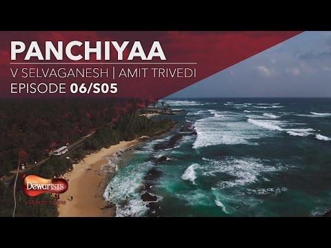 Panchiyaa ft. Amit Trivedi & V Selvaganesh | Season 5 Episode 6 Full Episode
