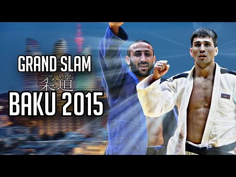 GRAND SLAM BAKU 2015 | JudoHeroes