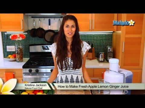 How to Make Fresh Apple Lemon Ginger Juice