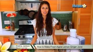 How To Make Fresh Apple Lemon Ginger Juice