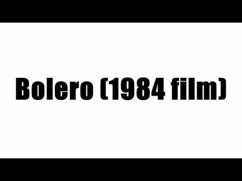 Bolero (1984 film)