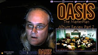 Baixar Oasis - The Masterplan  - Album Review Reaction - Part 2