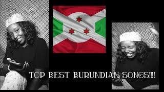 MY  BURUNDIAN MUSIC PLAYLIST!!!!