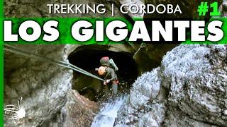 Los Gigantes | Trekking y Canyoning por El Laberinto Oculto | Capítulo 1