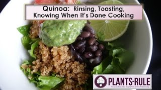 Quinoa: Rinsing, Toasting, and Knowing When It's Done Cooking from Plants-Rule