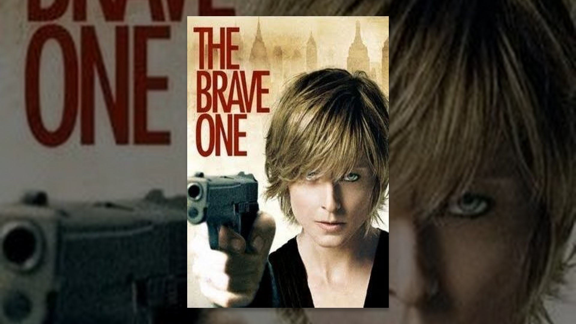 watch the brave one 2007 online free