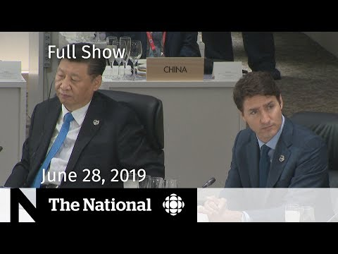 The National for June 28, 2019 — G20, European Heatwave, Trans Rights