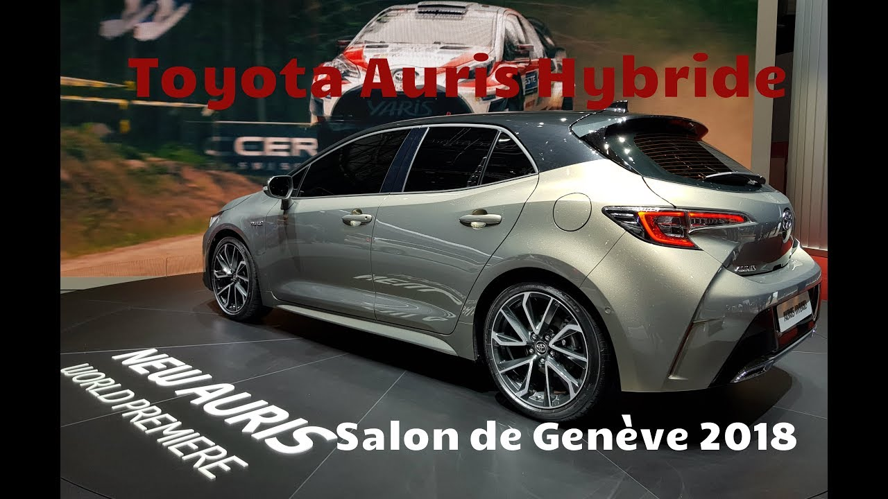 toyota auris hybride 2019 salon de gen ve 2018 youtube. Black Bedroom Furniture Sets. Home Design Ideas