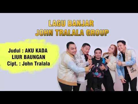 AKU KADA LIUR BAUNGAN - LAGU BANJAR KOCAK (John Tralala Group)
