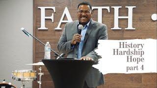 History, Hardship & Hope   Part 4 (HD Church)