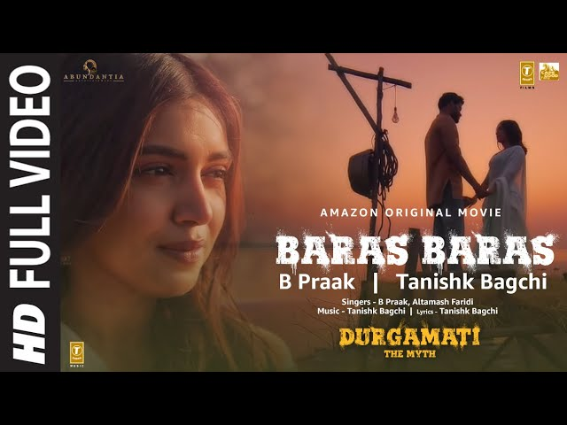 Durgamati: Baras Baras (Full Video) Bhumi Pednekar, Arshad Warsi, Karan K | B Praak | Tanishk Bagchi