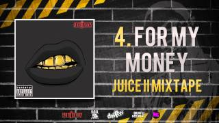 Soulja Boy - For My Money [Juice II Mxtape]
