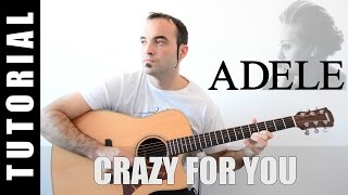 Video How to play Crazy for you - Adele EASY Tutorial CHORDS and LYRICS, TABS download MP3, 3GP, MP4, WEBM, AVI, FLV Agustus 2018