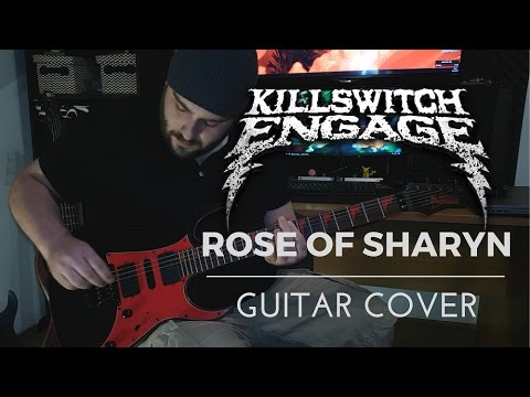 Killswitch Engage - Rose of Sharyn (Guitar Cover) with TAB