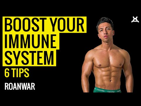 BOOST YOUR IMMUNE SYSTEM | 6 Immune Boosting Tips