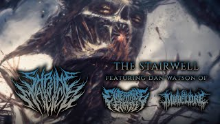 Shrine of Malice - The Stairwell (ft. Dan Watson) [Lyric Video] (2018) Chugcore Exclusive