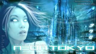 Cyberpunk  The Enigma TNG - Neon Tokyo