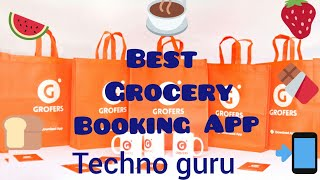 How To Use Grofers App On Mobile || Best Grocery Booking App By Techno Guru