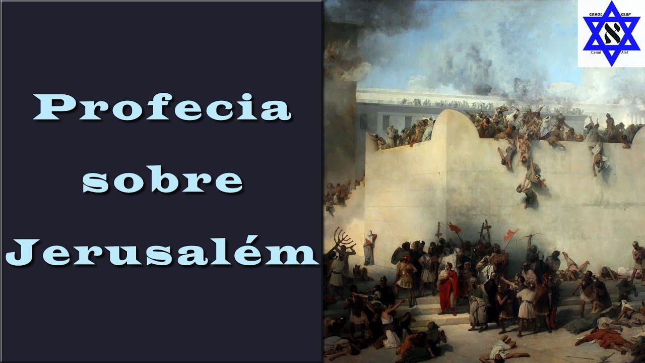 Essa Profecia sobre Jerusalém já se Cumpriu? - Canal Alef