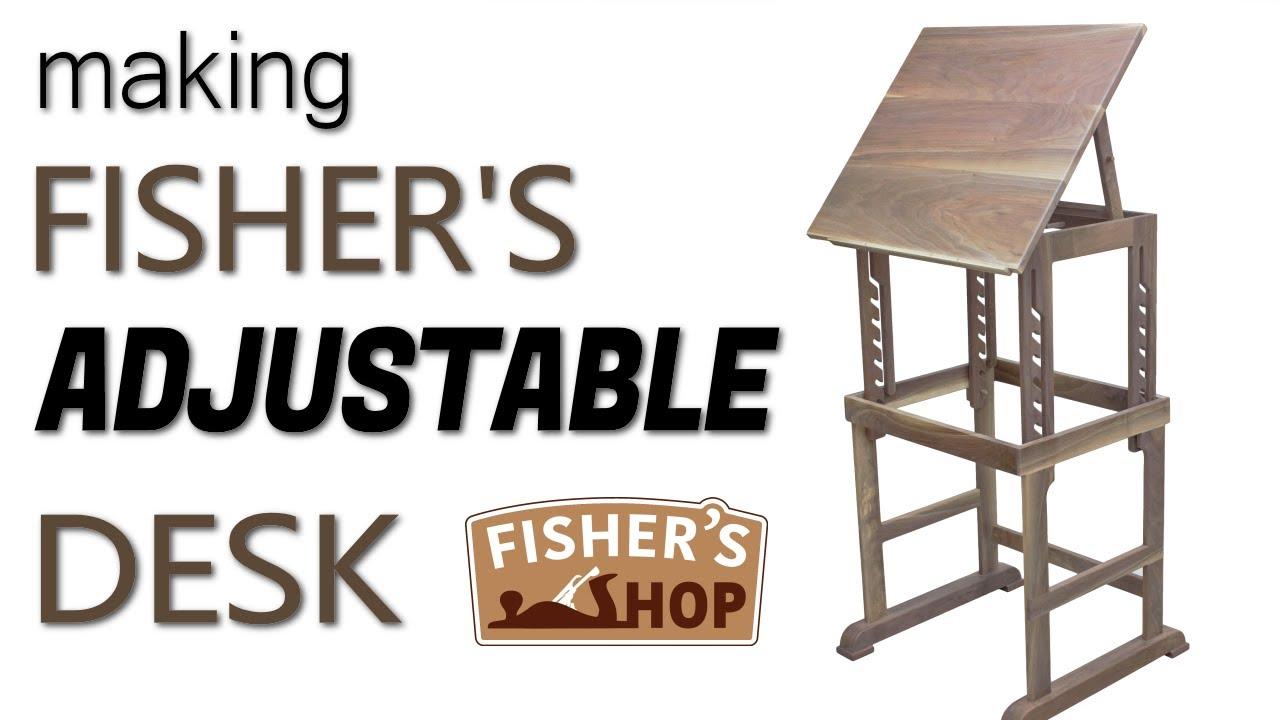 Woodworking: Making Fisher's Adjustable Desk