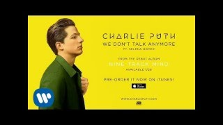 We Don't Talk Anymore - Charlie Puth ft. Selena Gomez [Audio]