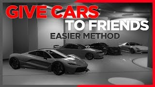 GTA 5 *PATCHED* GIVE CARS TO FRIENDS. EASIER METHOD. SUPER EASY DUPLICATION GLITCH. UNLIMITED MONEY