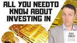 GOLD INVESTING! PHYSICAL GOLD, ETFs or GOLD STOCKS
