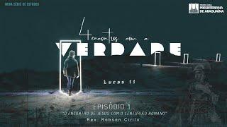 """Mensagem 12/01/2020 - 1º Ep. """"O encontro de Jesus com o Centurião Romano"""""""