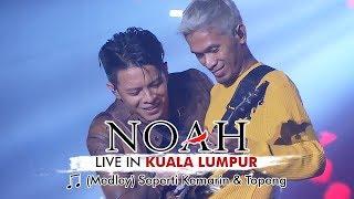 Video Opening NOAH Live In Kuala Lumpur Malaysia - [Medley] Seperti Kemarin & Topeng | 25 November 2017 download MP3, 3GP, MP4, WEBM, AVI, FLV September 2018