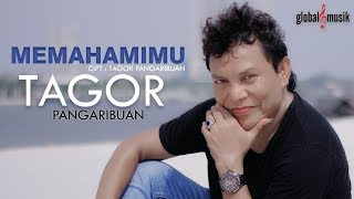Tagor Pangaribuan - Memahamimu (Official Music Video)
