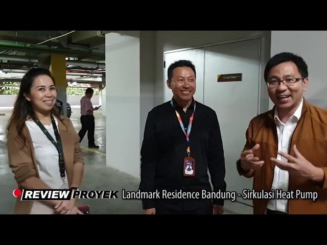 Review Proyek Landmark Residence Bandung - Sirkulasi Heat Pump