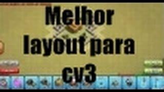 CLASH OF CLANS - MELHOR LAYOUT PARA CV3 (PUSH\GUERRA) PT-BR
