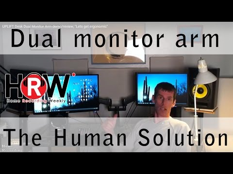 "UPLIFT Desk Dual Monitor Arm demo/review, ""Lets get ergonomic"""