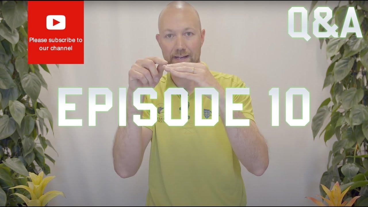 Q&A Episode 10