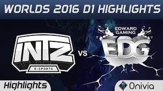 ITZ vs EDG Highlights Worlds 2016 D1 INTZ vs Edward Gaming