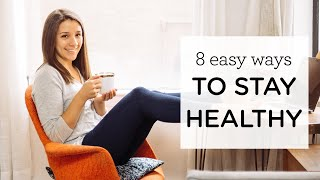 Here are 8 simple ways to stay healthy! these easy daily habits a perfect way support your overall health and wellbeing. they're add into yo...