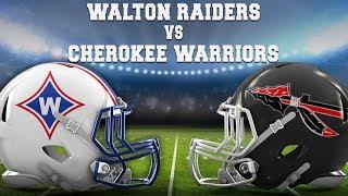 Walton vs Cherokee (Live Stream)