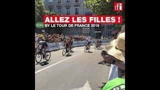 Allez les filles ! by le Tour de France 2019