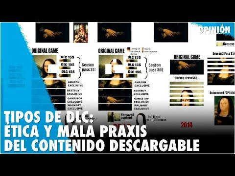 TIPOS DE DLC: ÉTICA Y MALA PRAXIS DEL CONTENIDO DESCARGABLE