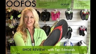 Oofos Shoe Review by  Teri Edmonds