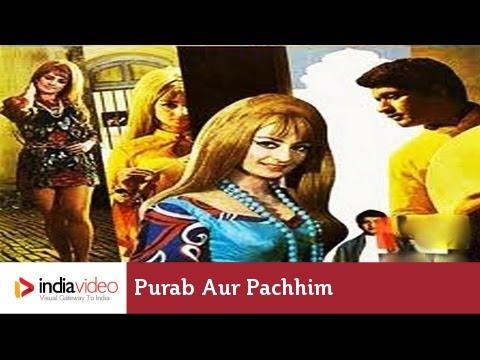 Purab Aur Pachhim - 1970