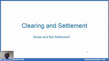 Payments systems  - Gross and Net Settlement